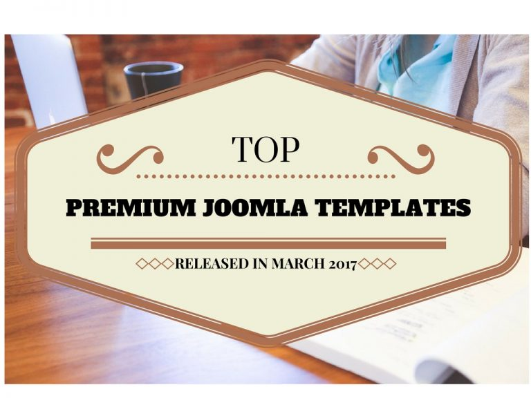 Top Premium Joomla Templates Released in March 2017