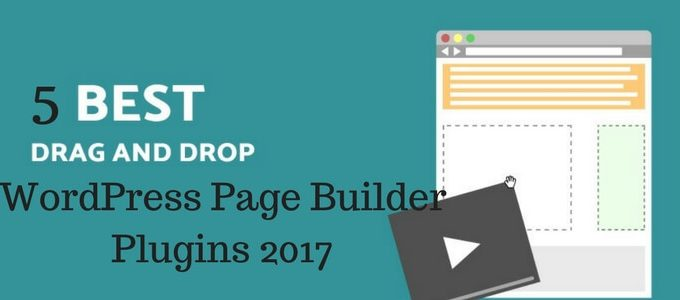 Top 5 Free & Paid WordPress Page Builder Plugins 2017