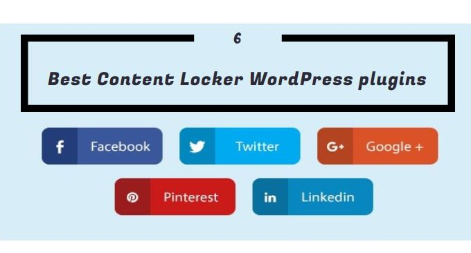 Content Locker – 6 Best Content Locker WordPress plugins